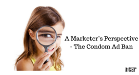 marketer-perspective-condom-ad-ban