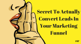 secret-to-actually-convert-leads-in-your-marketing-funnel